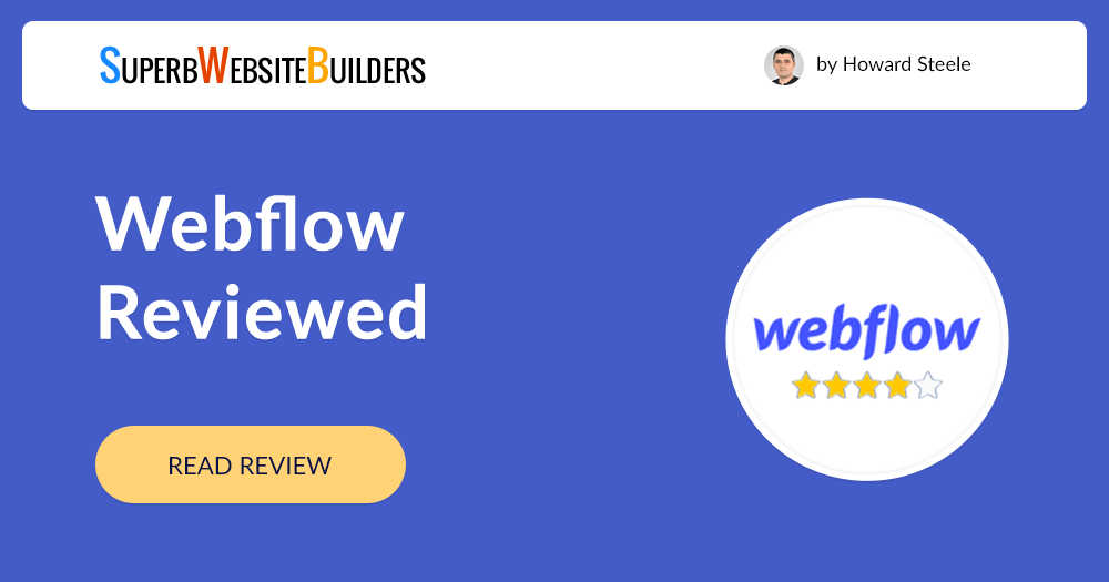 Webflow Review | Ease of Use, Pricing, Features, Designs