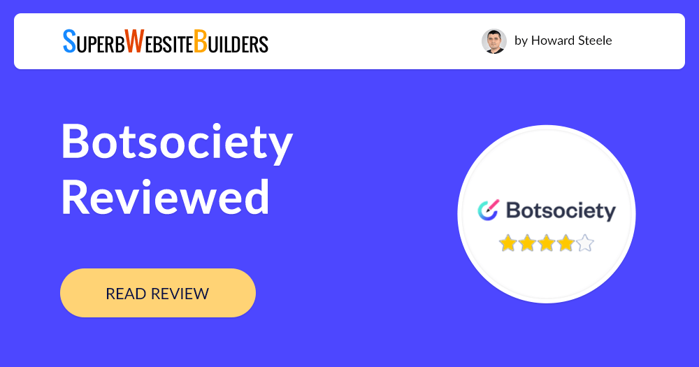 Botsociety Review | Ease of Use, Pricing, Features, Designs