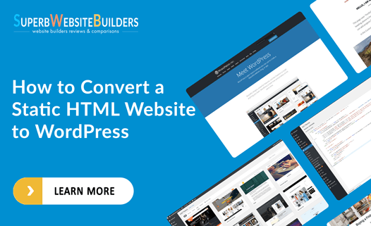 how to convert a static html website to wordpress
