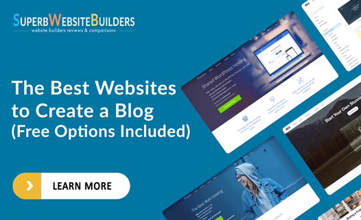 The Best Websites to Create a Blog