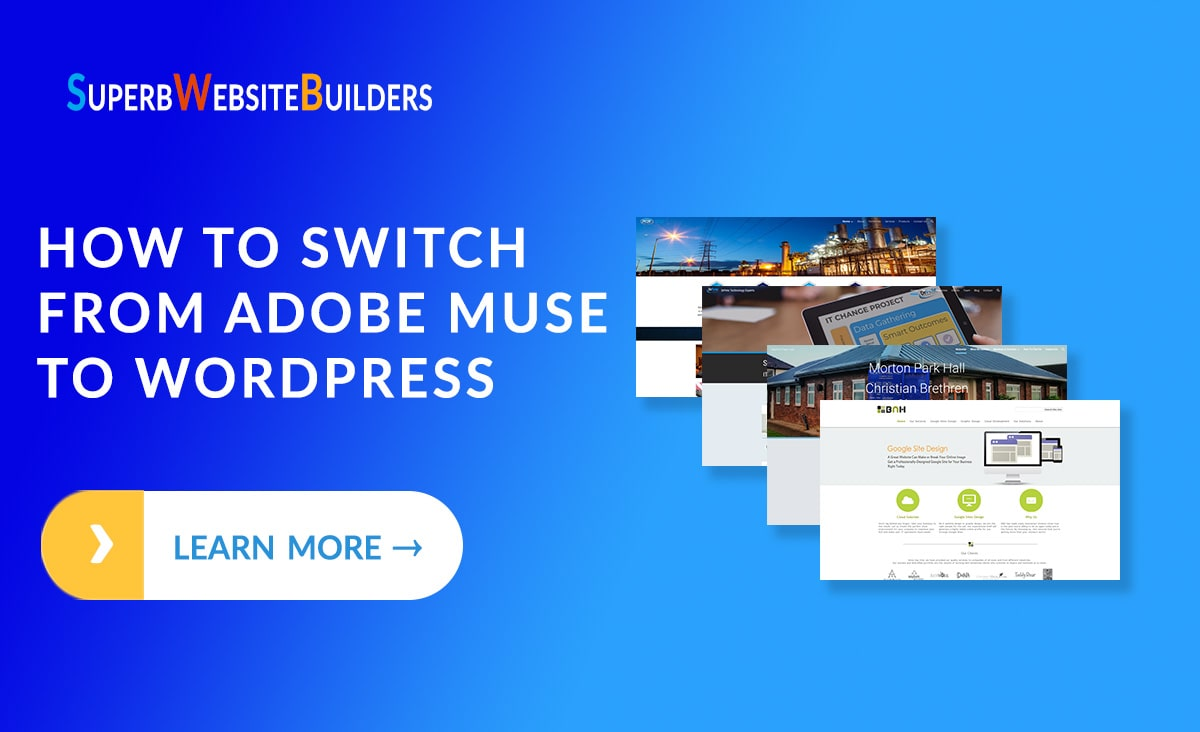 Switching from Adobe Muse to WordPress - The Ultimate Guide