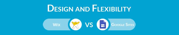 Wix vs Google Sites: Design and Flexibility