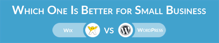Wix vs WordPress: Which One Is Better for a Small Business Website?