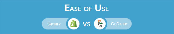 Shopify vs GoDaddy: Which One Is Easier to Use?