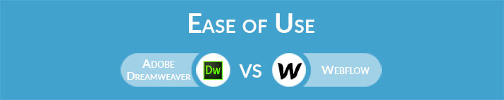 Adobe Dreamweaver vs Webflow: Which One Is Easier to Use?