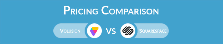 Volusion vs Squarespace: General Pricing Comparison