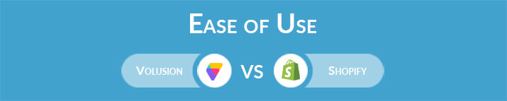 Volusion vs Shopify: Which One Is Easier to Use?