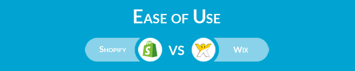 Shopify vs Wix: Ease of Use