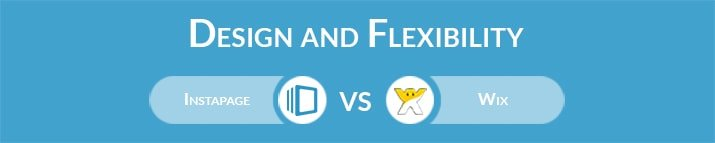 Instapage vs Wix: Design and Flexibility