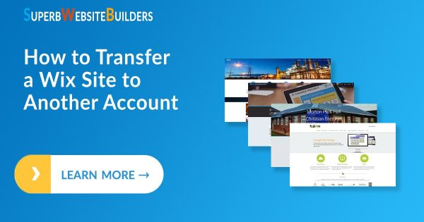 How to Transfer a Wix Site to Another Account
