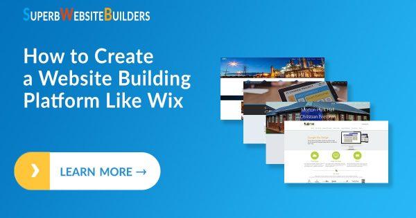 How to Create a Website Building Platform Like Wix