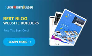 Best Website Builders to Create a Blog