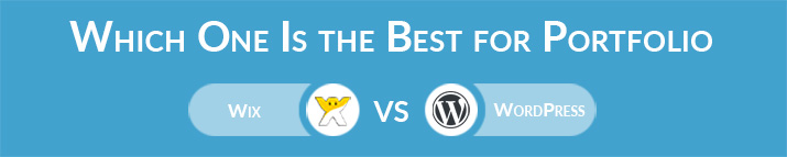 Which One Is the Best for Portfolio - Wix or WordPress?