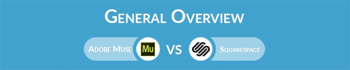 Adobe Muse vs Squarespace: General Overview