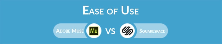 Adobe Muse vs Squarespace: Which One Is Easier to Use?