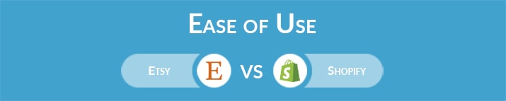 Etsy vs Shopify: Which One Is Easier to Use?