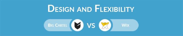 Big Cartel vs Wix: Design and Flexibility