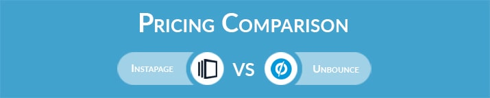 Instapage vs Unbounce: General Pricing Comparison