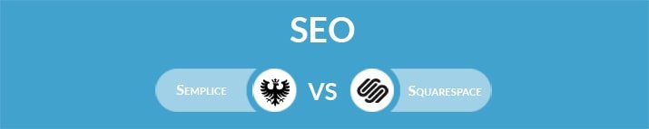 Semplice vs Squarespace: Which One Is the Best for SEO?