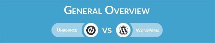 Unbounce vs WordPress: General Overview