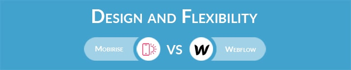 Mobirise vs Webflow: Design and Flexibility