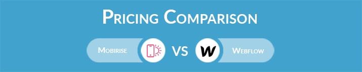 Mobirise vs Webflow: General Pricing Comparison