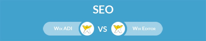 Wix ADI vs Wix Editor: Which One Is the Best for SEO?