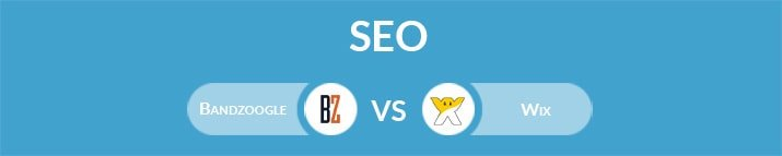 Bandzoogle vs Wix: Which One Is the Best for SEO?