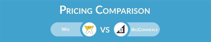 Wix vs BigCommerce: General Pricing Comparison