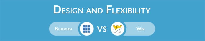 Bluehost vs Wix: Design and Flexibility