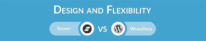 Showit vs WordPress: Design and Flexibility