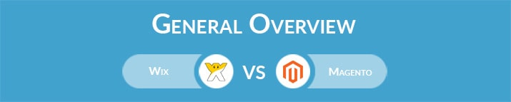 Wix vs Magento: General Overview