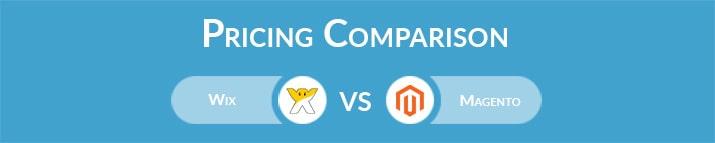 Wix vs Magento: General Pricing Comparison