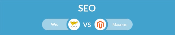Wix vs Magento: Which One Is the Best for SEO?
