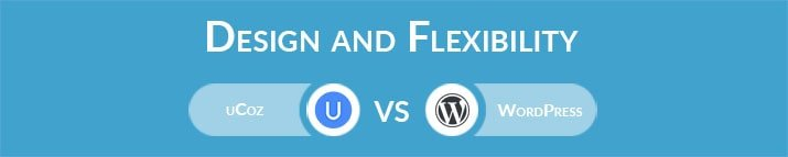 uCoz vs WordPress: Design and Flexibility