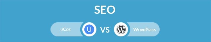 uCoz vs WordPress: Which One Is the Best for SEO?