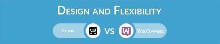 Ecwid vs WooCommerce: Design and Flexibility