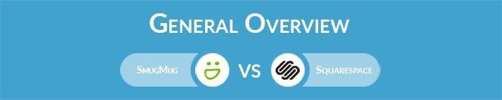 SmugMug vs Squarespace: General Overview