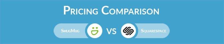 SmugMug vs Squarespace: General Pricing Comparison