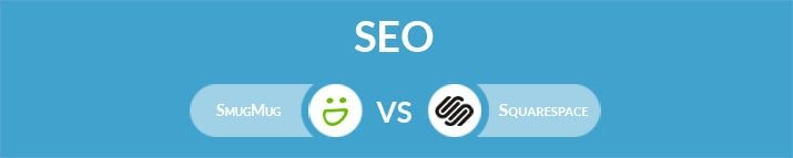 SmugMug vs Squarespace: Which One Is the Best for SEO?
