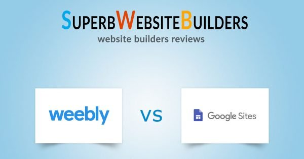 Weebly vs Google Sites: Which Is Better?